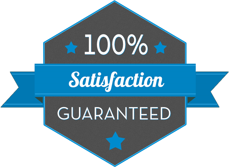 I offer satisfaction guaranteed