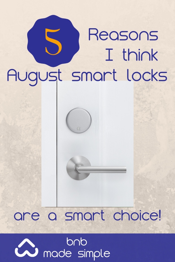 August smart locks are a smart choice